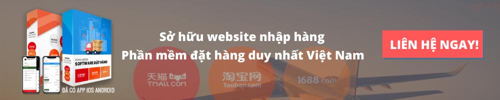 Sở hữu website nhập hàng duy nhất Việt Nam