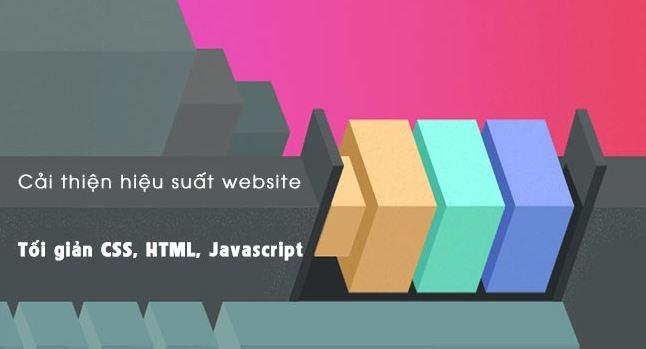 Giảm thiểu HTML, CSS và javascript