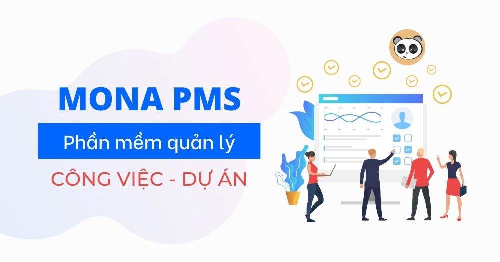 Mona PMS- Ứng dụng quản lý công việc