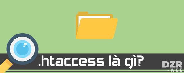 Khái niệm về file htaccess