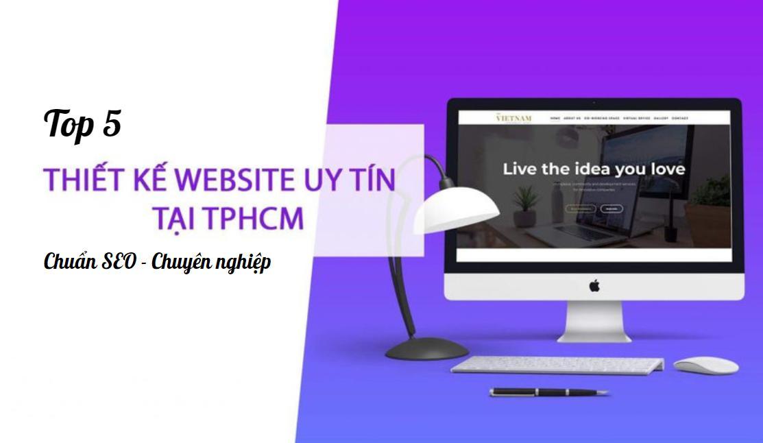 Top 5 công ty thiết kế website uy tín - chuyên nghiệp